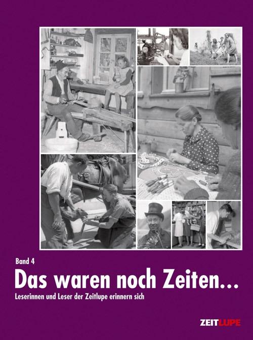 Buchcover «Das waren noch Zeiten...» Band 4. Alte Berufe.