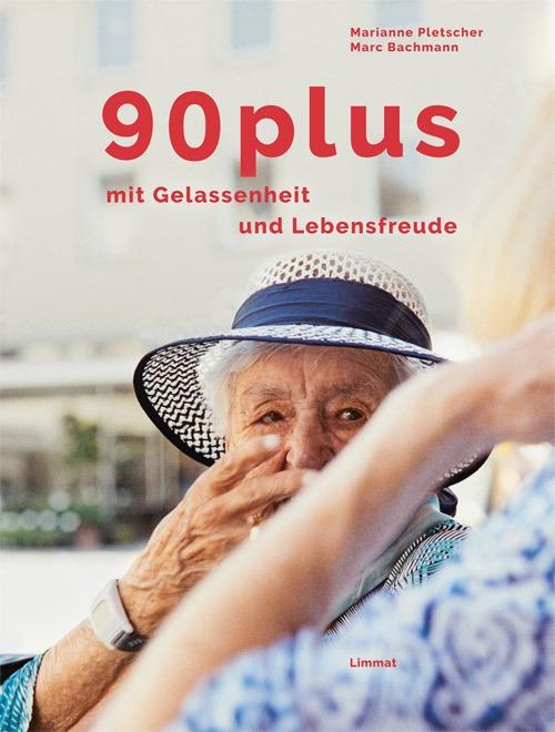 Buch «90plus» von Marianne Pletscher