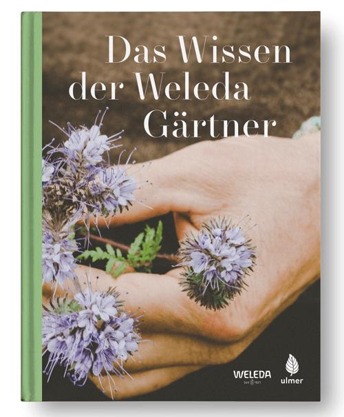 Buchcover: «Das Wissen der Weleda Gärtner»