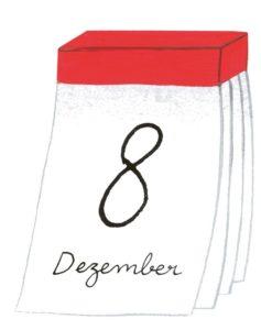 Zeichnung: ein Abreisskalender mit dem Datum 8. Dezember.