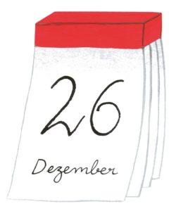 Zeichnung: ein Abreisskalender mit dem Datum 26. Dezember.