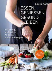 Buchcover «Essen, geniessen, gesund bleiben» von Laura Koch