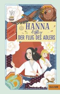 Christine Stahr: Hanna und der Flug des Adlers