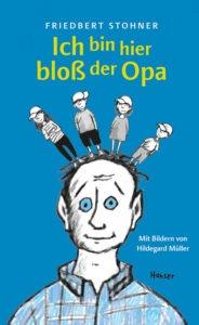 Friedbert Stohner: Ich bin hier bloss der Opa
