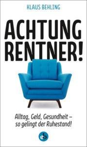 Buchcover: Achtung Rentner