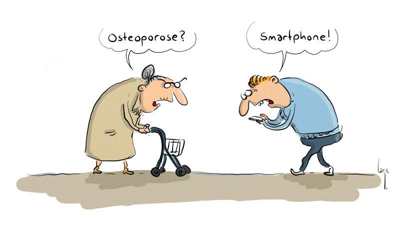 """Cartoon: Eine Seniorin mit Rollator begegnet einem Schüler, der gebeugt in sein Smartphone schaut. Sie: """"Osteoporose?"""" Er: """"Smartphone"""""""