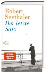 Buchcover: «Der letzte Satz» von Robert Seethaler