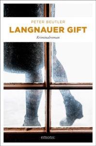 """Cover: """"Langnauer Gift"""", Kriminalroman von Peter Beutler. Zeitlupe."""