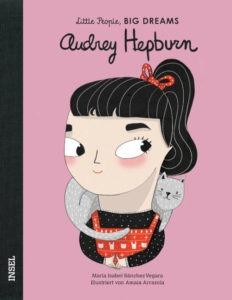 Ein Buchcover mit einer Illustration von Audrey Hepburn, aus der Reihe Little People, Big Dreams.