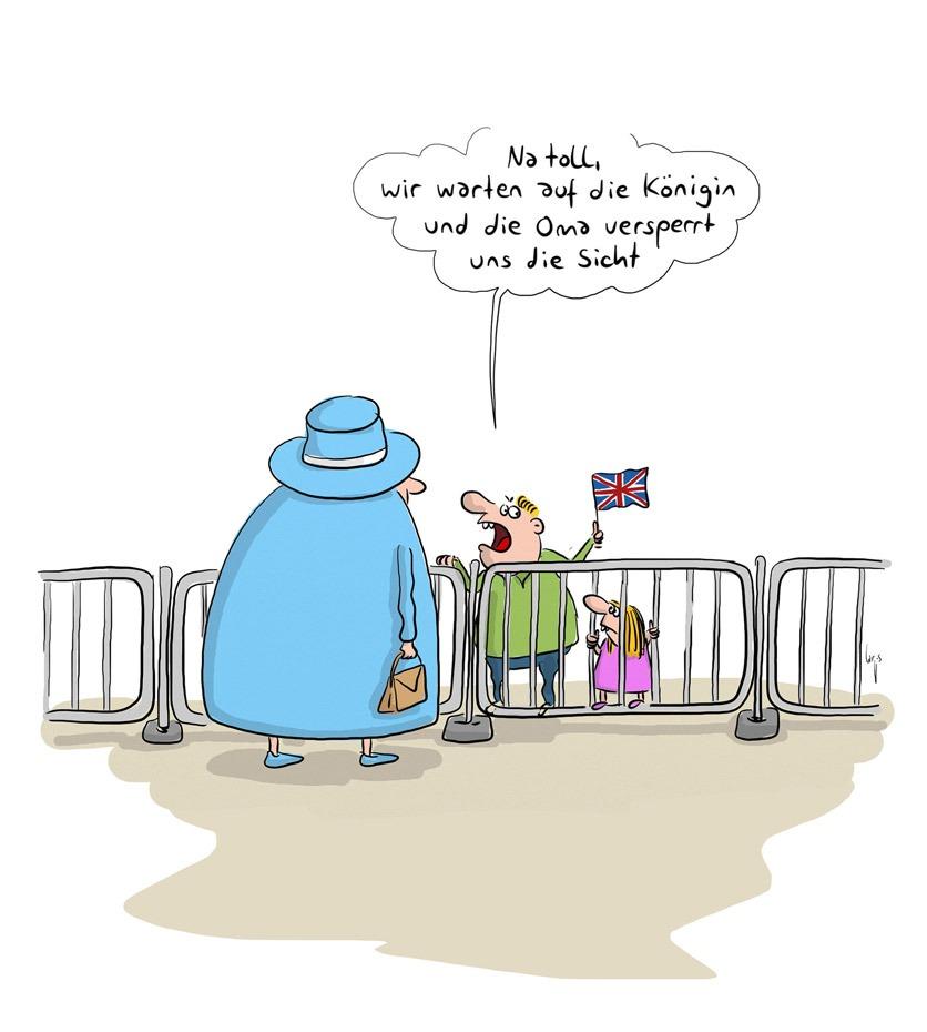"""Cartoon: zwei Kinder mit Fähnchen stehen hinter einem Zaun, vor dem Zaun mit Rücken zu uns steht die Englische Königin in einem blauen Kostüm, mit Handtasche. Der kleine Junge sagt zum kleinen Mädchen: """"Na toll, wir warten auf die Königin und die Oma versperrt uns die Sicht."""