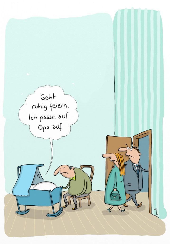 Cartoon: Ein Baby liegt in der Wiege, der Opa sitzt eingenickt daneben. Die Eltern verlassen gerade die Wohnung und schauen zurück. Das Baby ruft ihnen entgegen: Geht ruhig feiern, ich passe auf Opa auf.